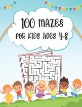 100 Mazes For Kids Ages 4-8