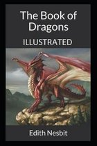 The Book of Dragons Illustrated