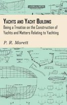 Yachts and Yacht Building