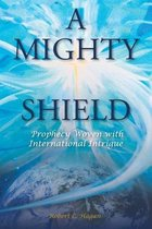 A Mighty Shield