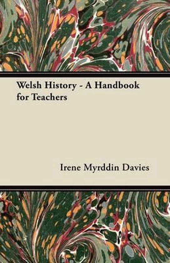 Welsh History - A Handbook for Teachers