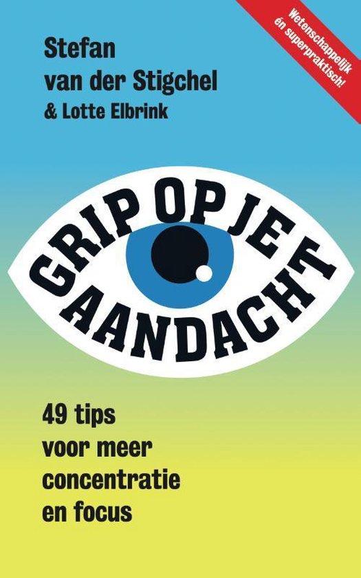 Grip op je aandacht - Stefan van der Stigchel | Readingchampions.org.uk
