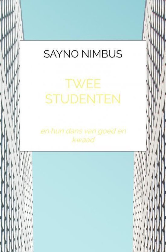 twee studenten - sayno nimbus |