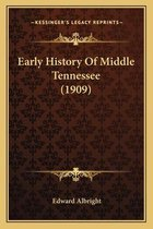 Early History of Middle Tennessee (1909)