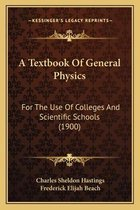 A Textbook of General Physics