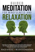 Guided Meditation for Mindfulness and Relaxation