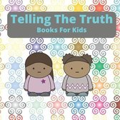 Telling The Truth Books For Kids