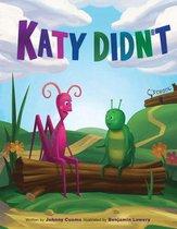 Katy Didn't