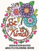 Inspiration Quotes Adults Coloring Book