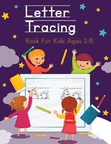Letter Tracing Book For Kids Ages 3-5