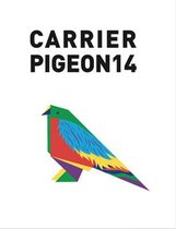 Carrier Pigeon Illustrated Fiction & Fine Art Volume 4 Issue 2