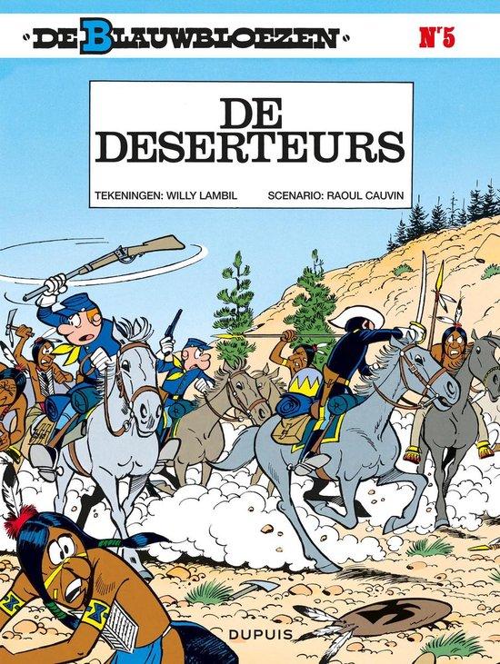 Blauwbloezen 05. de deserteurs - Willy Lambil |