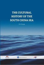The Cultural History of the South China Sea