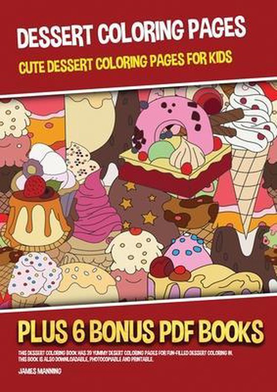 Dessert Coloring Pages (Cute Dessert Coloring Pages for Kids)
