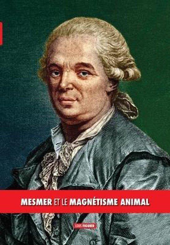 Mesmer et le magnetisme animal