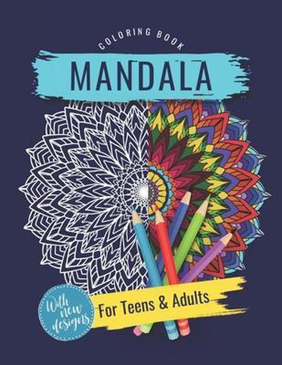 Mandala Coloring Book for Teens and Adults With New Designs