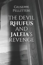 The devil Rhufus and Jaleia's revenge
