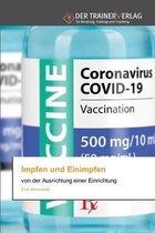 Impfen und Einimpfen