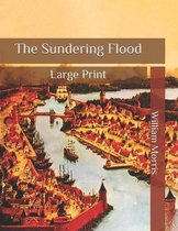 The Sundering Flood: Large Print