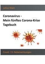 Coronavirus - Mein funftes Corona-Krise Tagebuch