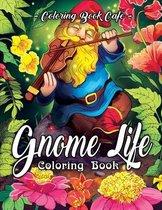 Gnome Life Coloring Book