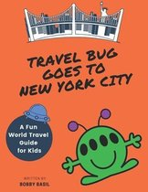 Travel Bug Goes to New York City
