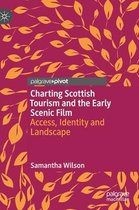 Charting Scottish Tourism and the Early Scenic Film