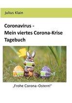 Coronavirus - Mein viertes Corona-Krise Tagebuch