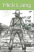 Dawn of the Ranger's Rise