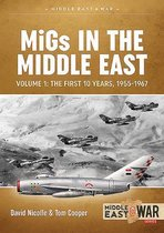 Migs in the Middle East Volume 1