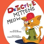 Detective Mittens Meow