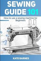 Sewing Guide 101