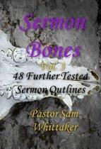 Sermon Bones, Vol. 3