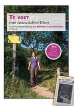 Te voet met boswachter Ellen; Oude Bondswandelweg van Nijmegen naar Plasmolen en terug