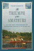 The Triumph of the Amateurs