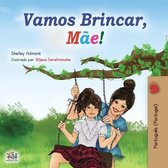 Let's play, Mom! (Portuguese Book for Kids - Portugal)