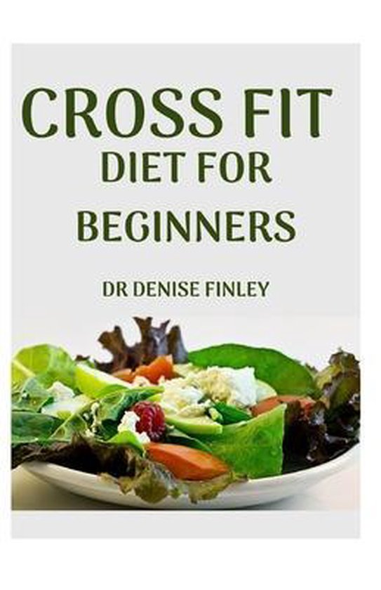 Cross Fit Diet for Beginners