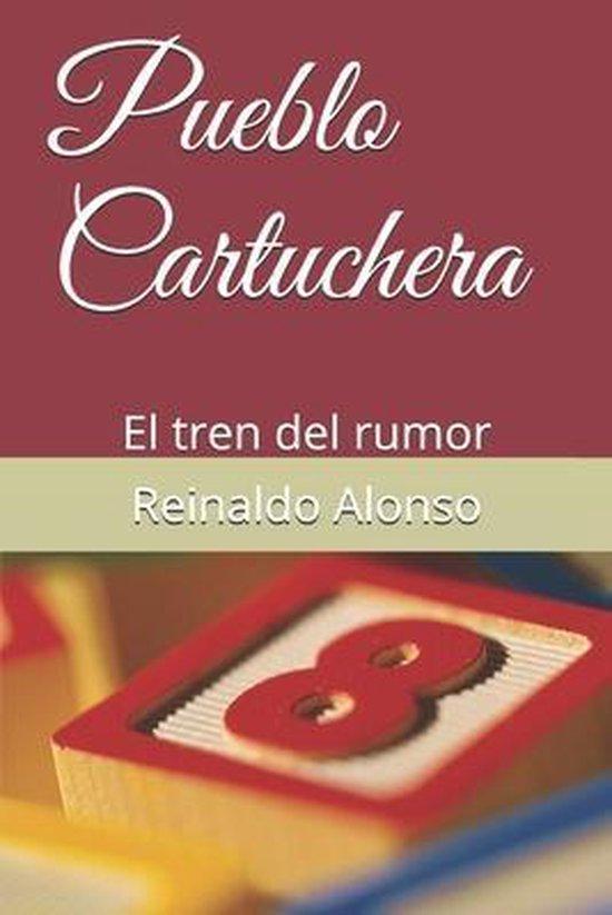 Pueblo Cartuchera