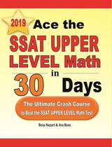 Ace the SSAT Upper Level Math in 30 Days