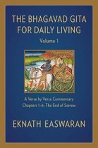 The Bhagavad Gita for Daily Living, Volume 1: A Verse-by-Verse Commentary
