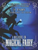 I Believe in Magical Fairy