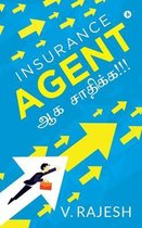 Insurance Agent ஆக சாதிக்க!!!