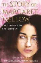 The Story of Margaret Mellow