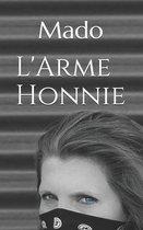 L'Arme Honnie