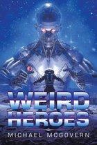 Weird Heroes