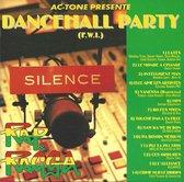 Dancehall Party: Silence