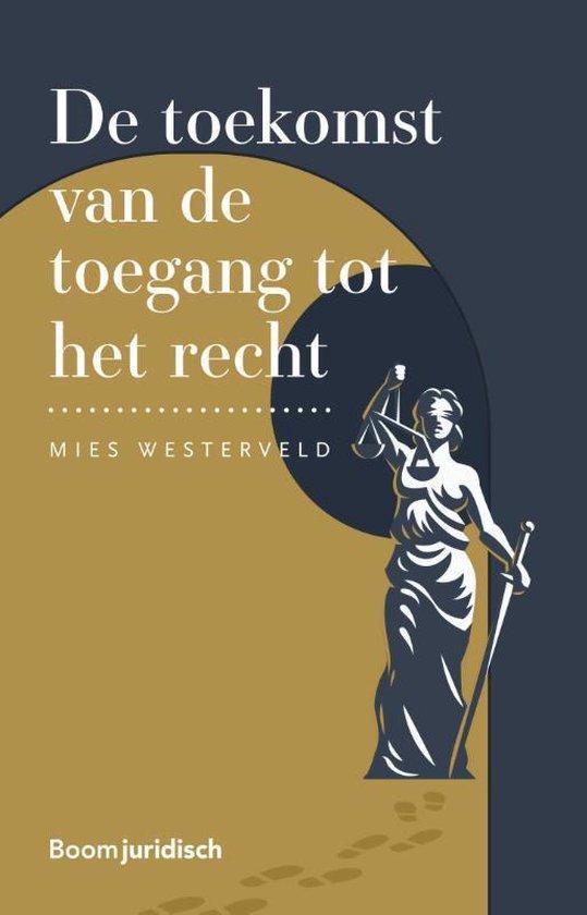 De toekomst van de toegang tot het recht - Mies Westerveld | Readingchampions.org.uk