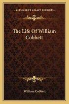 The Life of William Cobbett