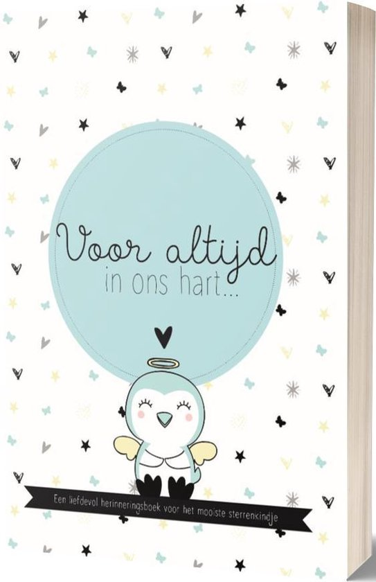 Voor Altijd In Ons Hart... Een liefdevol herinneringsboek voor een overleden baby (jongen)