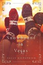 Snowbound in Vegas
